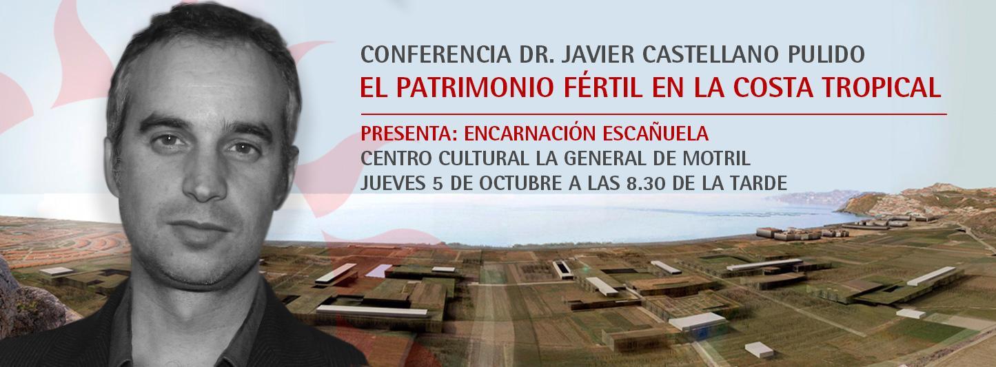 """Conferencia """"El patrimonio fértil en la Costa Tropical"""""""