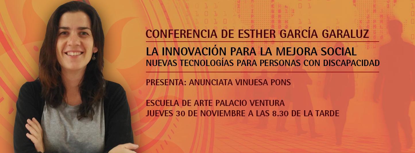 """Conferencia """"La innovación para la mejora social: nuevas tecnologías para personas con discapacidad"""""""