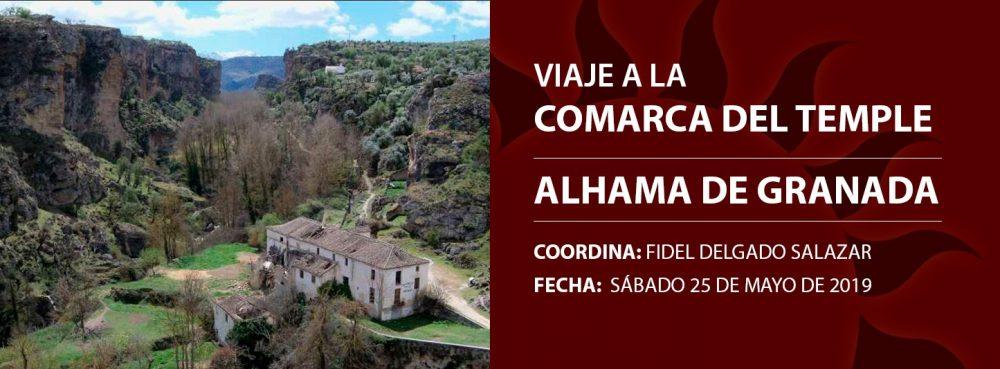 Viaje a la Comarca del Temple: Alhama de Granada