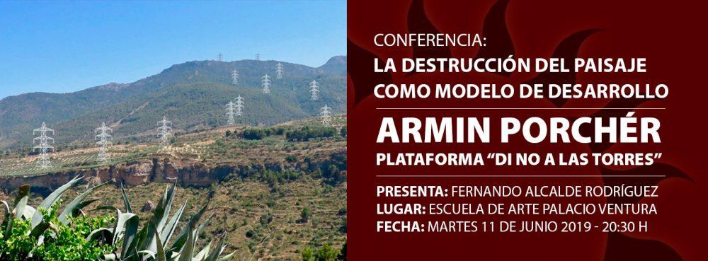 Conferencia «La destrucción del paisaje como modelo de desarrollo».