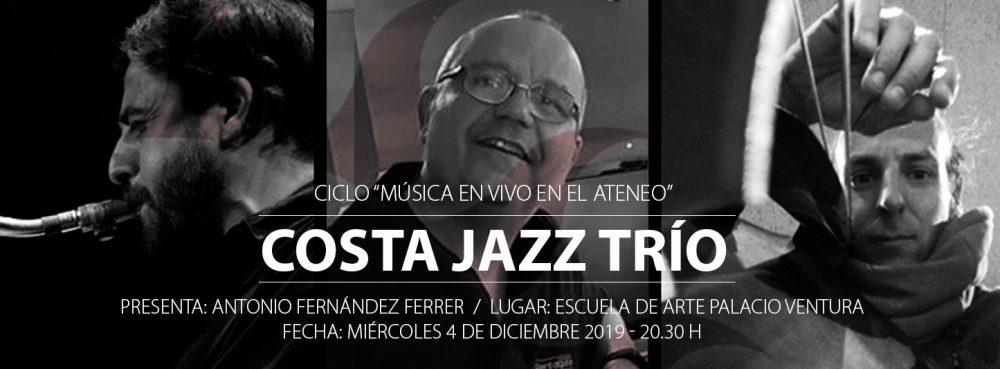 Música en vivo en el Ateneo: «COSTA JAZZ TRÍO»