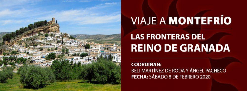Las fronteras del Reino de Granada: Viaje a Montefrío.